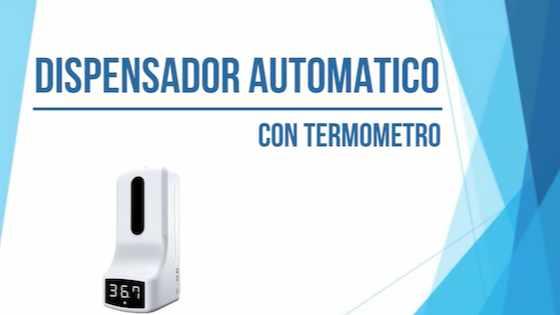 Dispensador Automático con Termómetro